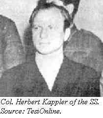 Colonel Kappler of the SS